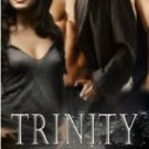 TRINITY by Lauren Dane