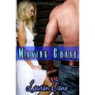 MAKING CHASE (CHASE BROTHERS, BK. 4) by Lauren Dane