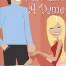 JUST LIKE A DAME by Daisy Dexter Dobbs