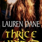THRICE UNITED (WITCHES KNOT, BK. 4) by Lauren Dane