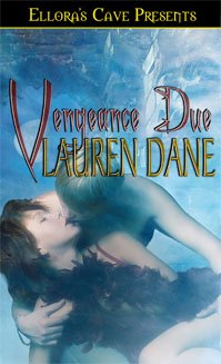 Vengeance Due (Witches Knot, Bk. 3) by Lauren Dane