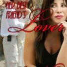 HER BEST FRIEND'S LOVER by Shiloh Walker