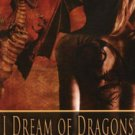 I DREAM OF DRAGONS, VOL. 2 by Kathleen Scott, Nina Mamone