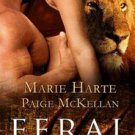 FERAL ATTRACTION by Marie Harte, Paige McKellan