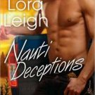 NAUTI DECEPTIONS (NAUTI BOYS, BK. 5) by Lora Leigh