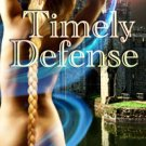 TIMELY DEFENSE by Nathalie Gray