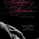 FORBIDDEN FANTASIES by Lynn LaFleur