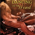 DANCING ON THE WIND by Charlotte Boyett-Compo