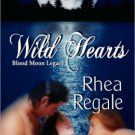 WILD HEARTS by Rhea Regale