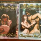 BEWITCHED (SERAPHINE CHRONICLES, BK.2) & SPELLBOUND (SERAPHINE CHRONICLES, BK.3) by Cheyenne McCray