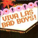 VIVA LAS BAD BOYS! by HelenKay Dimon