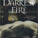 DARKEST FIRE by Tawny Taylor