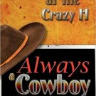ALWAYS A COWBOY by Cindy Spencer Pape