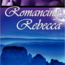 ROMANCING REBECCA by Amber Polo