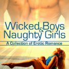 WICKED BOYS & NAUGHTY GIRLS by Adrianna Dane