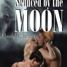 SEDUCED BY THE MOON by Morgan Fox