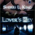 LOVER'S KEY by Sherri L. King