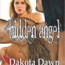 HIDDEN ANGEL by Dakota Dawn