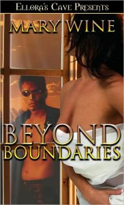 BEYOND BOUNDARIES by Mary Wine