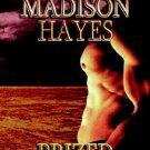 PRIZED POSSESSION by Madison Hayes