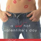 A RED HOT VALENTINE'S DAY by Lacy Danes, Megan Hart, Jackie Kessler, Jess Michaels