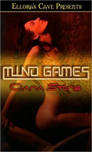 MIND GAMES by Ciana Stone