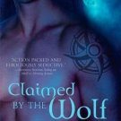 CLAIMED BY THE WOLF by Charlene Teglia