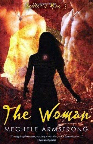 THE WOMAN: SETTLER'S MINE 3