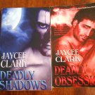DEADLY SHADOWS AND DEADLY OBSESSION by Jaycee Clark