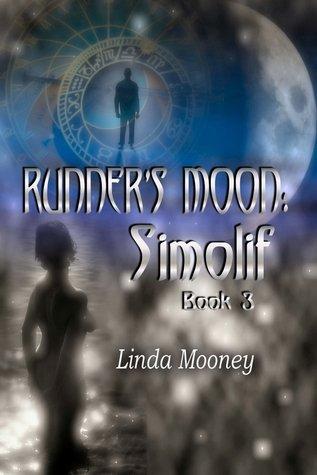 RUNNER'S MOON: SIMOLIF (RUNNER'S MOON, BK 3) by Linda Mooney