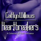 HEARTBREAKERS by Caitlyn Willows