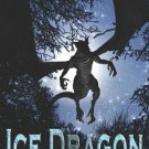 ICE DRAGON (DRAGON KNIGHTS, BK. 3) by Bianca D'Arc