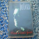 Joe Cocker Have A Little Faith Cassette Polish Release Made In Poland