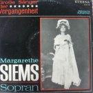 Vintage Rare  Margarethe Siems Sopran Eterna 8 20 778 LP