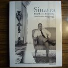Sinatra: Frank and Friendly: A Unique Photographic Memoir of a Legend