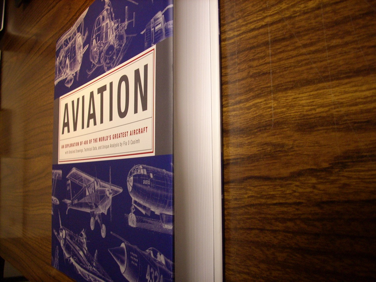 Aviation: An Exploration of 400 of the World's Greatest Aircraft