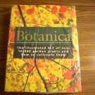 Botanica: The Illustrated A-Z Of Over 10,000 Garden Plants