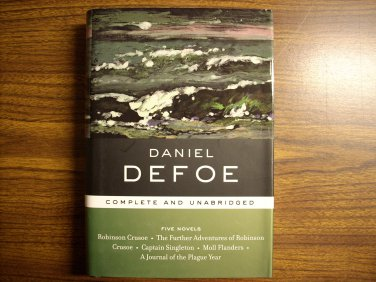 Daniel Defoe: Five Novels: Complete and Unabridged (Library of Essential Writers)