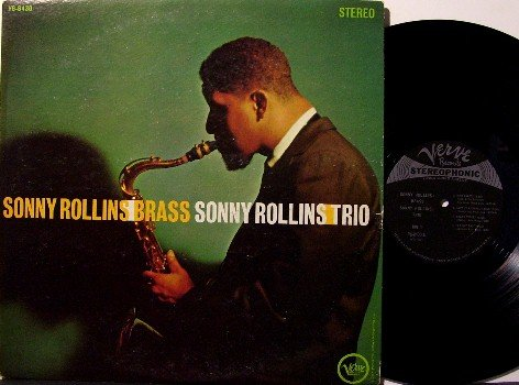 Rollins, Sonny - Brass / Trio - Vinyl LP Record - Verve Jazz - Nat Addreley , Clark Terry , etc