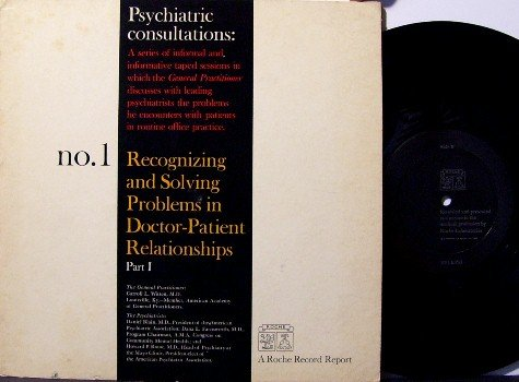 "Psychiatric Consultations 10"" Vinyl LP - Strange Doctor Record Discussing Patient Problems - Unusual"