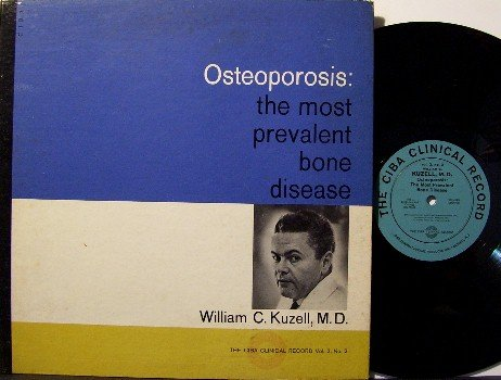 Osteoporosis Doctor - Strange Medical Vinyl LP Record - CIBA Drug Company - Odd Unusual