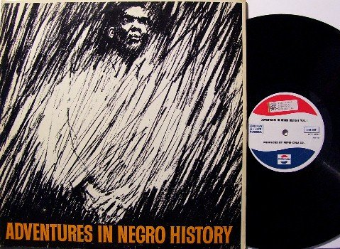 Negro History Adventures -  Vinyl LP Record - Pepsi Cola Promo - 1963 - Odd Unusual