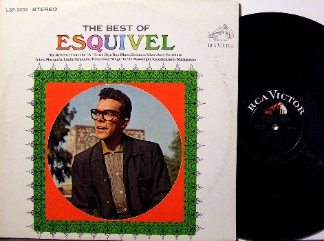 Esquivel - The Best Of - Vinyl LP Record - Exotic Cheesecake Noise Sound - RCA Original