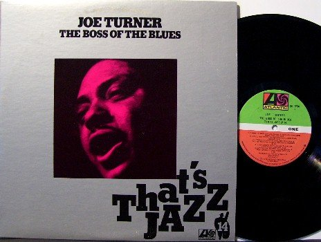 Turner, Joe - Boss Of The Blues - Vinyl LP Record - Atlantic Label Canadian Pressing