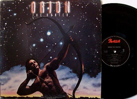 Orion The Hunter - Vinyl LP Record - Brad Delp & Barry Goudreau of Boston - 1984 - Rock
