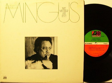 Mingus, Charles - Me Myself An Eye - Vinyl LP Record - Jazz