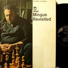 Mingus, Charles - Mingus Revisited - Vinyl LP Record - Jazz