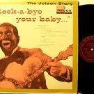 Jolson, Al - Rock A Bye Your Baby - Vinyl LP Record - Original Decca Label Mono - Jazz
