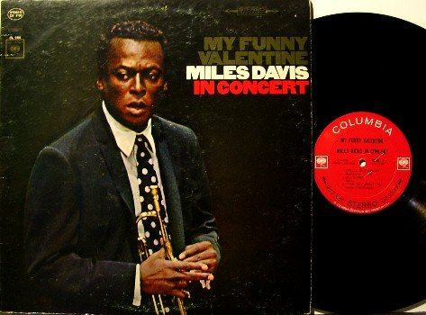 Davis, Miles - My Funny Valentine In Concert - Vinyl LP Record - Promo - Columbia 360 Label - Jazz