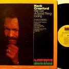 Crawford, Hank - We Got A Good Thing Going - Vinyl LP Record - Kudu Jazz